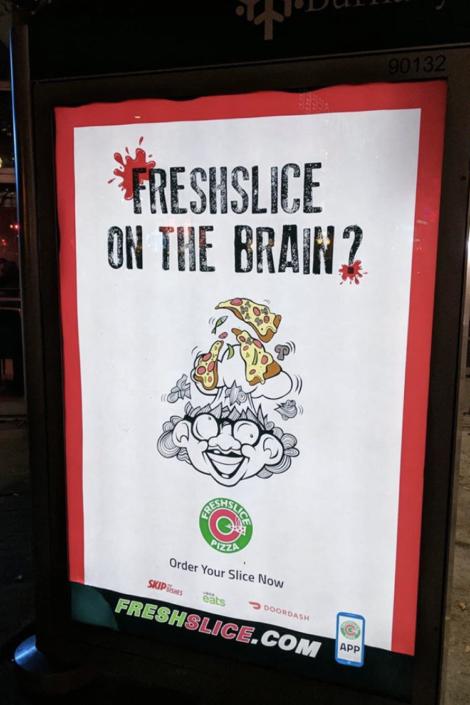 Freshslice on the Brain Bus Ad